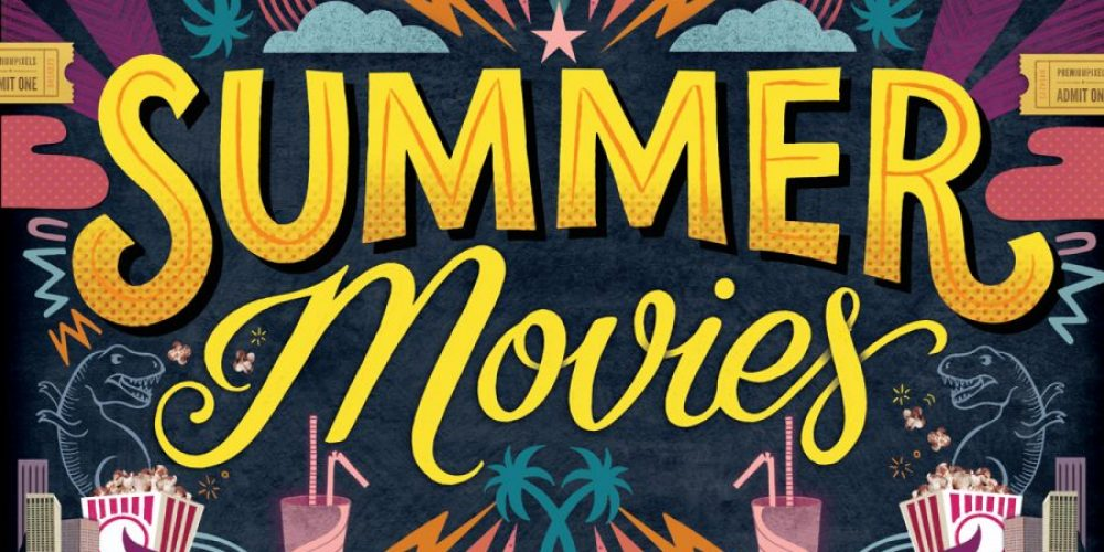 Big Screen Bonanza: Summer Movies for Kids & Teens