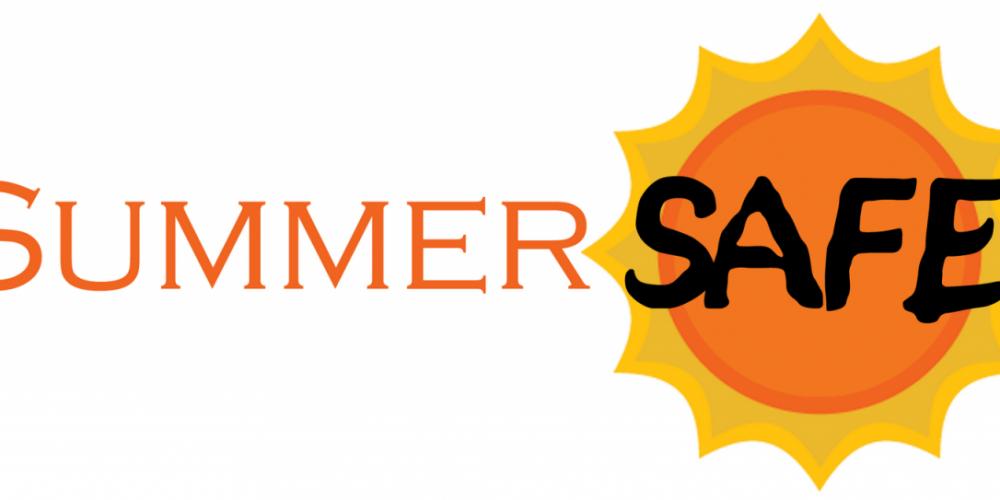 Tips for a Safer Summer